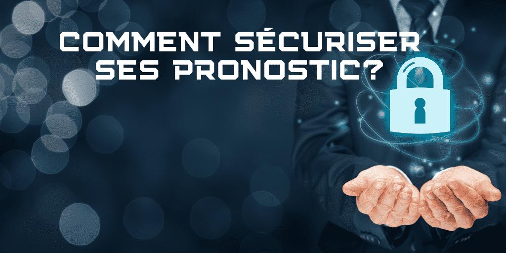 comment-sécuriser-ses-pronostics