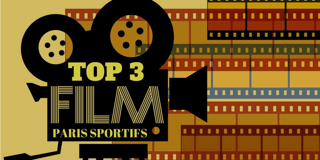Top 3 des Films Paris Sportifs