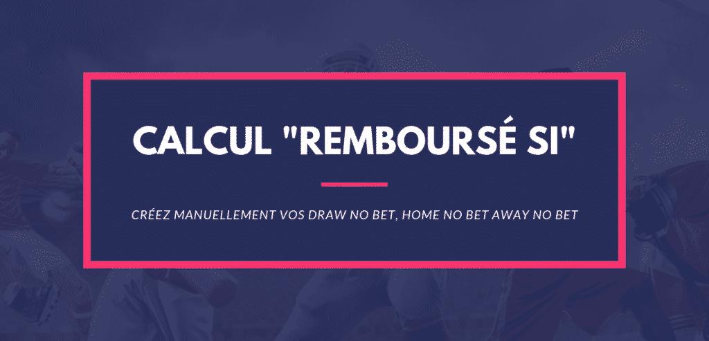 Calcul Paris Sportifs remboursé si manuel