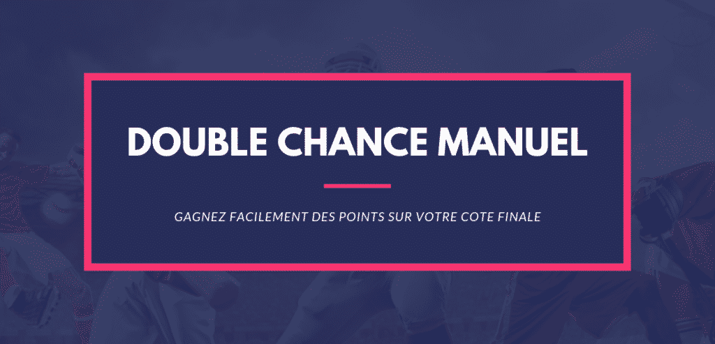Calcul paris sportifs double chance manuel