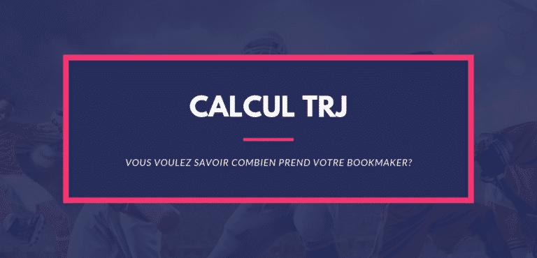 Calcul TRJ Taux de Retour Joueur