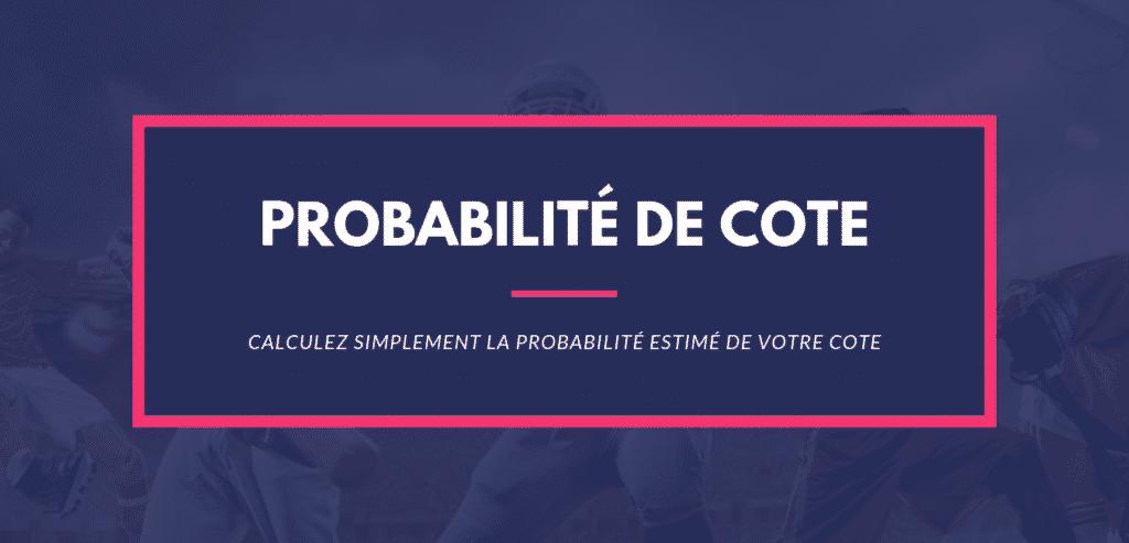 Calcul Paris Sportifs Probabilité cote