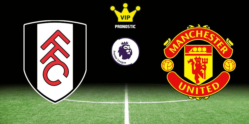 Pronostic Fulham Manchester United