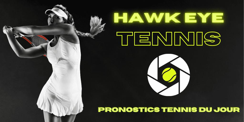 Pronostic tennis Hawk Eye