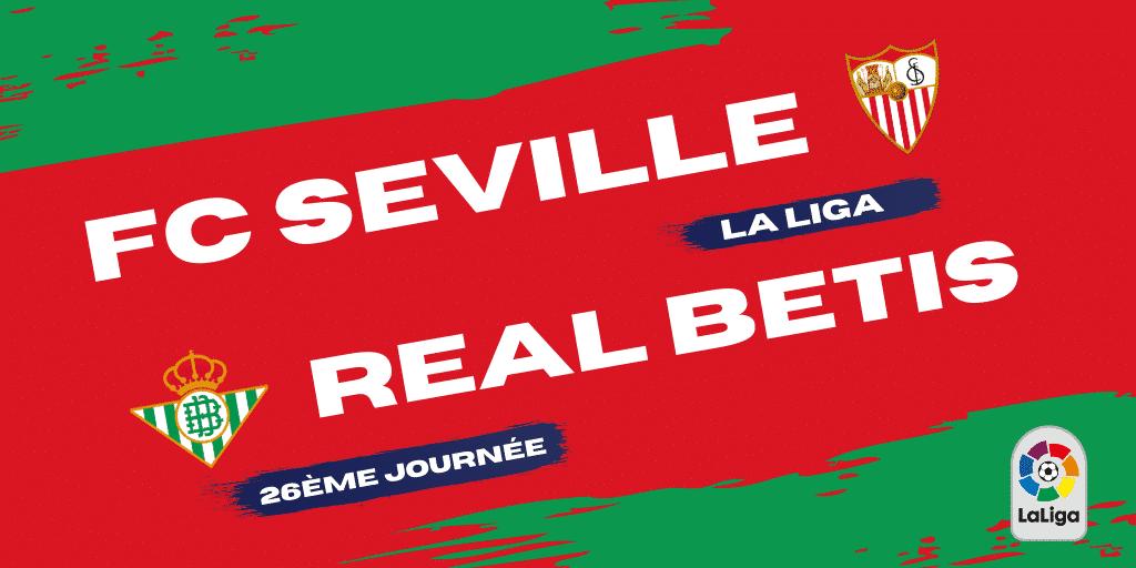 Pronostic FC Seville - Real Betis