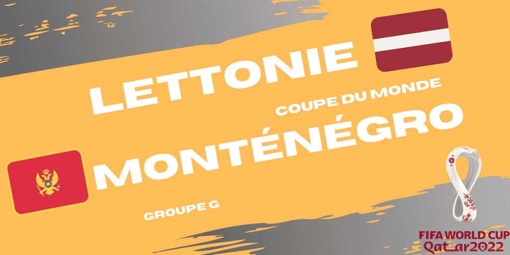 Pronostic Lettonie – Monténégro – Coupe du Monde – 24/03/2021