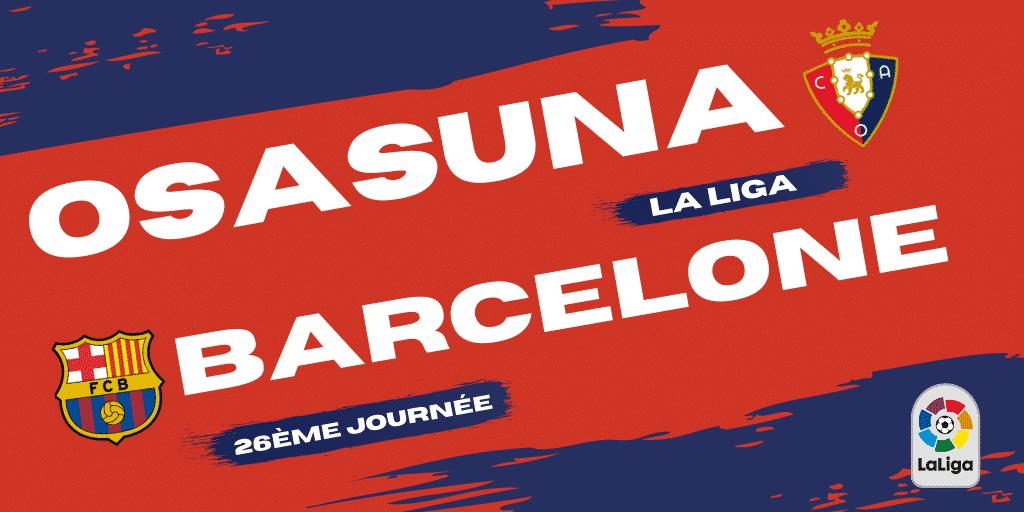 Pronostic Osasuna - Barcelone