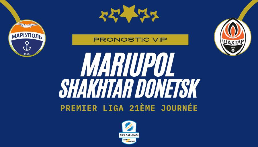 Pronostic Mariupol Shakhtar