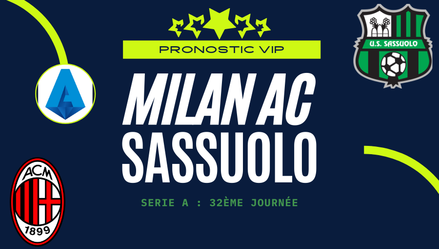 Pronostic Milan AC Sassuolo ACM SAS