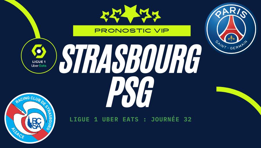 Pronostic Strasbourg - Paris Saint-Germain