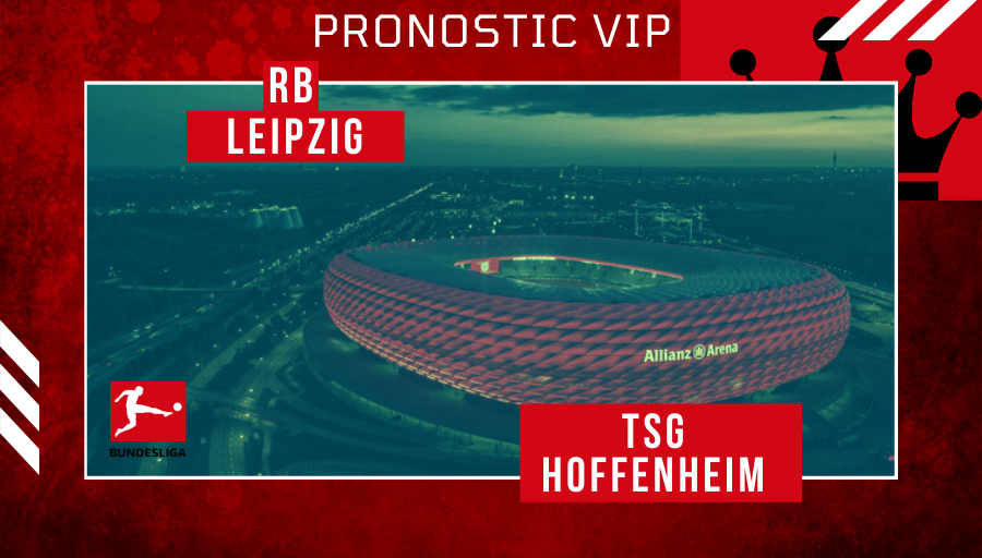 Pronostic Leipzig – Hoffenheim   RBL TSG