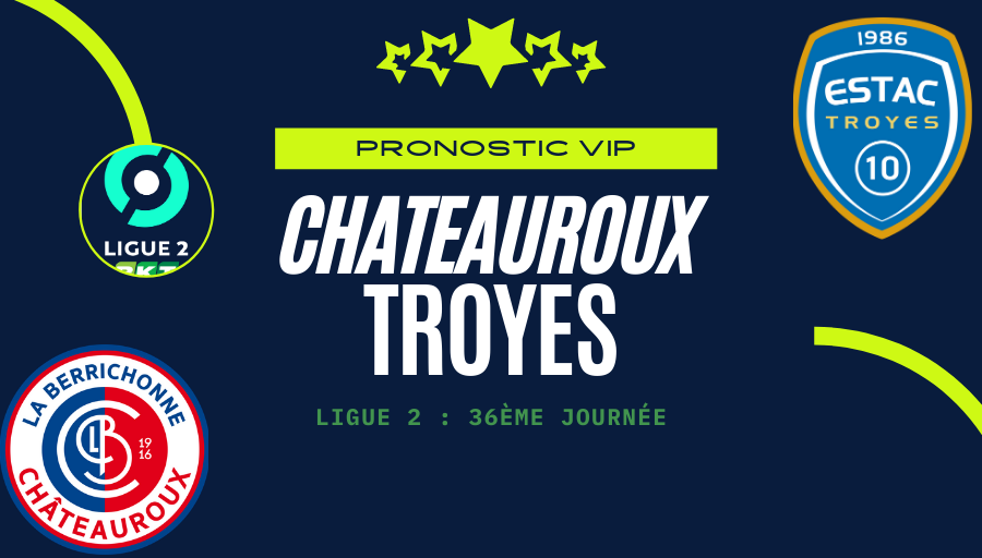 Pronostic Chateauroux - Troyes