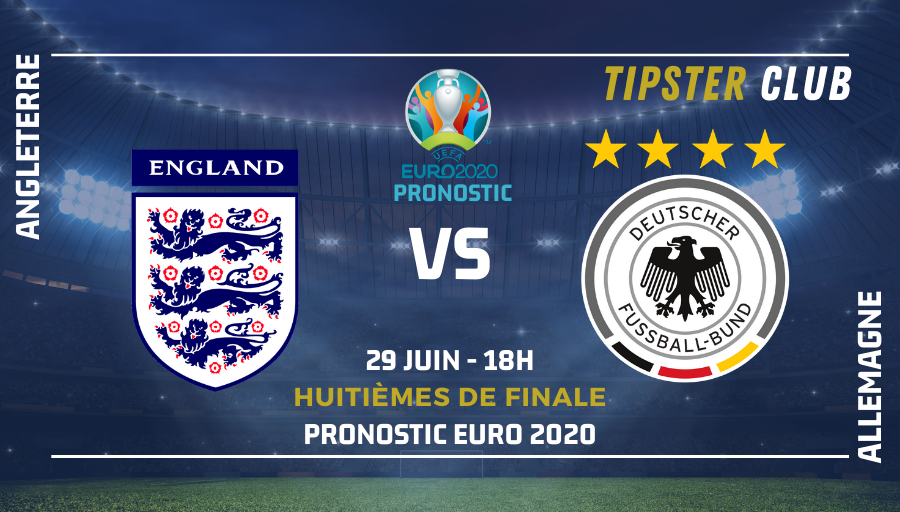 Pronostic Angleterre - Allemagne – Euro 2020 – 280621