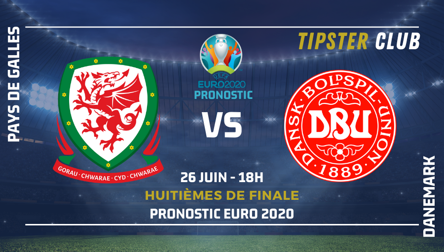 Pronostic Pays de Galles – Danemark – Euro 2020 – 26/06/21