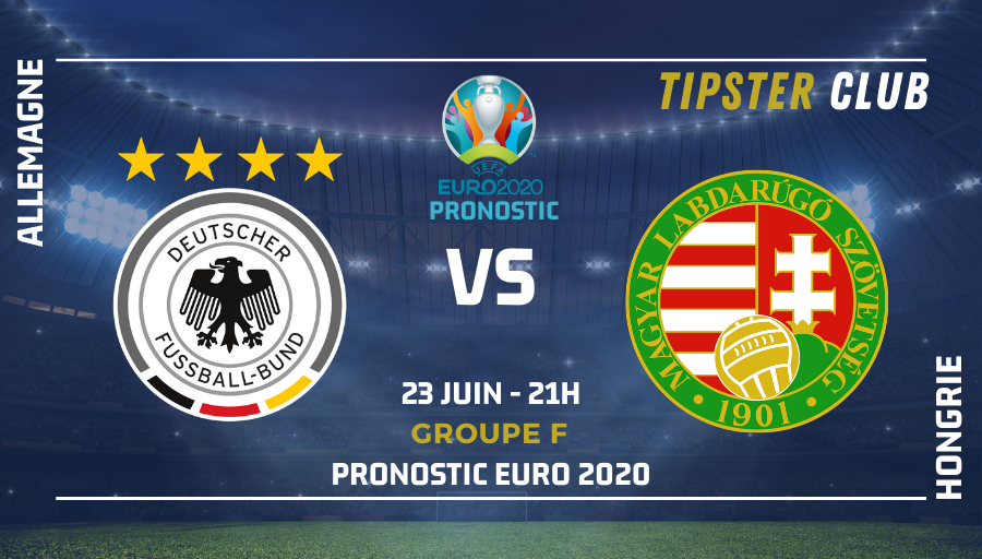 Pronostic Allemagne – Hongrie – Euro 2020 – 23/06/2021