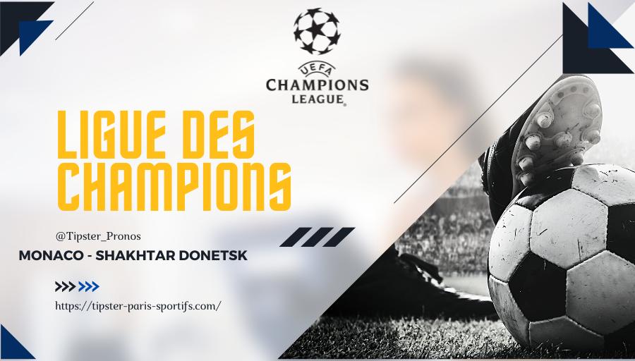 Pronostic Monaco – Shakhtar Donetsk – Ligue des Champions – 17/08/21