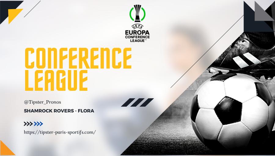 Pronostic Shamrock Rovers – Flora – Europa Conference League – 26/08/21