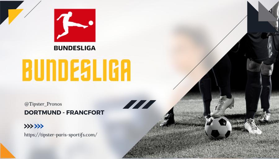 Pronostic Dortmund – Francfort – Bundesliga – 14/08/21