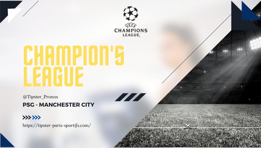Pronostic PSG – Manchester City – Ligue des Champions – 28/09/21