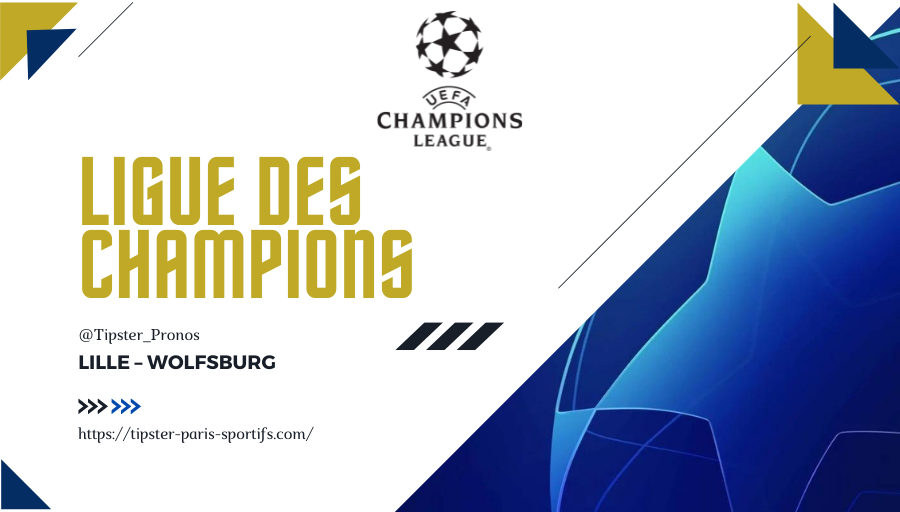 Pronostic Lille – Wolfsburg – Ligue des Champions – 14/09/21