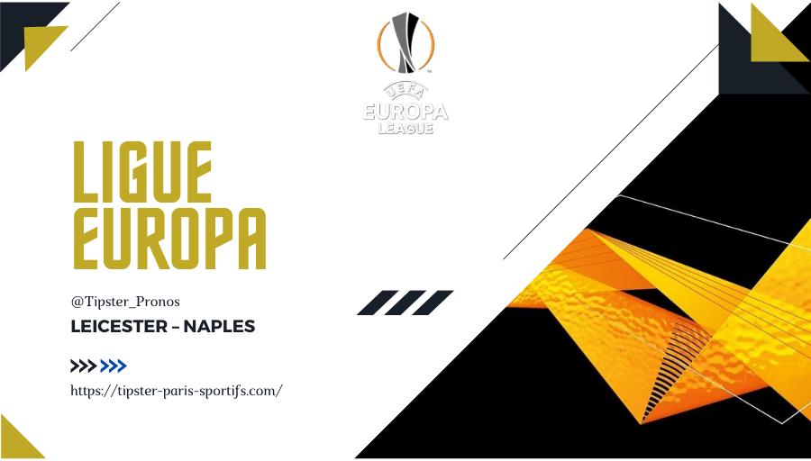 Pronostic Leicester – Naples – Ligue Europa – 16/09/2021