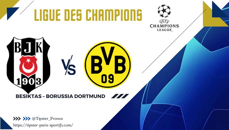Pronostic Besiktas – Borussia Dortmund – Ligue des Champions – 15/09/2021