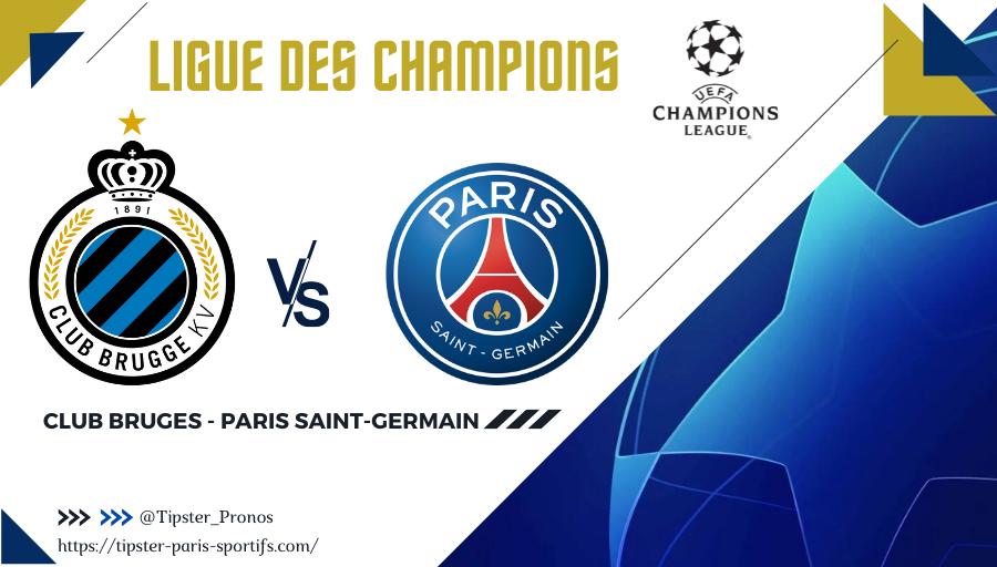 Pronostic Club Bruges - Paris Saint-Germain