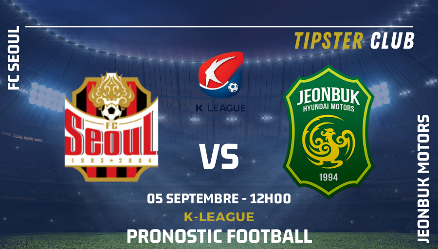 Pronostic FC Seoul - Jeonbuk Motors