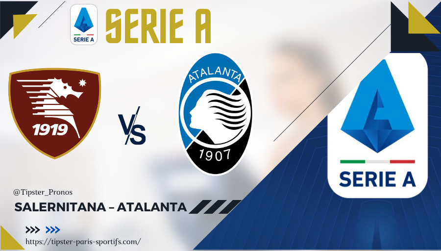 Pronostic Salernitana – Atalanta – Serie A – 18/09/21